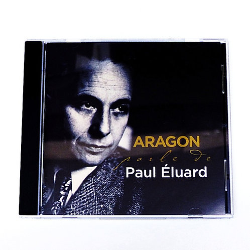 CD Aragon parle de Paul Éluard