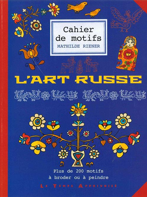 Cahier de motifs - L'art russe
