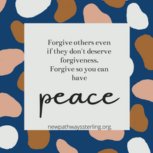 Forgive others even if they don't deserv