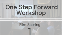 One Step Forward Workshop | Film Scoring