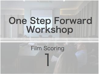 One Step Forward Workshop | Film Scoring