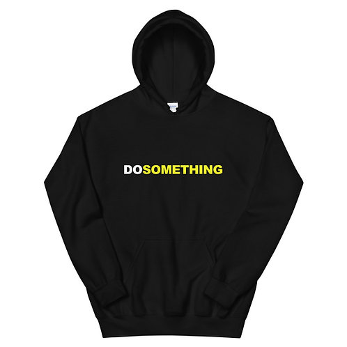 Do Something | Unisex Hoodie