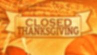Closed-For-Thanksgiving.jpg