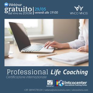Webinar gratuito informativo sul Professional Life Coaching il 29/05!