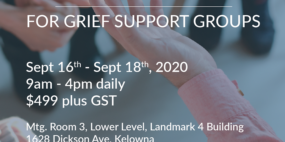 Facilitator Training for Grief Support Groups - Kelowna