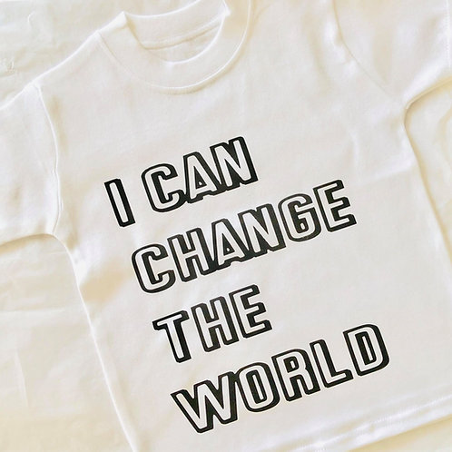 I can change the world Top