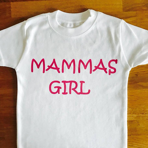 Mammas Girl Top