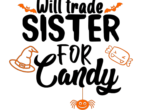 Will trade sister for candy top