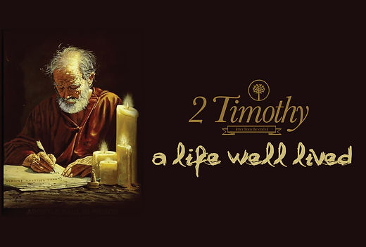 2-Timothy-a-life-well-lived.jpg