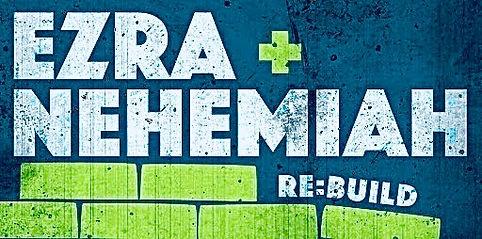 Ezra-Nehemiah sermon series graphic_edited.jpg