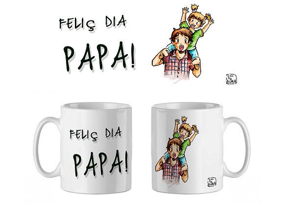 """TASSA """"FELIÇ DIA PAPA!"""""""