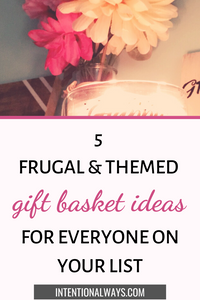 5 Uniquely Themed Gift Basket Ideas (For Almost Everyone on Your List)