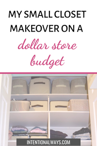My Small Closet Makeover Using Dollar Store Organization Items