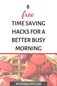 8 Time Saving Hacks for Busy Mornings