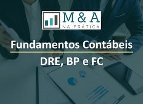 Tutorial Gratuito: Fundamentos Contábeis - DRE, BP e Fluxo de Caixa