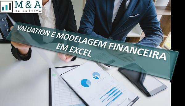 Valuation e Modelagem Financeira em Exce