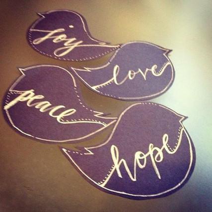 Joy, Peace, Love and Hope