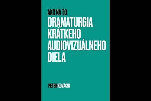 Dramaturgia krátkeho audiovizuálneho diela