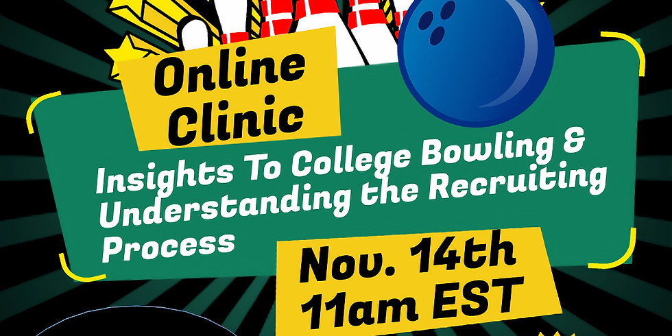 Insights to College Bowling & Understanding the Recruiting Process