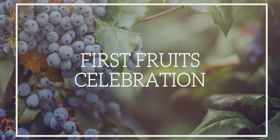 CHINESE: FIRST FRUITS CELEBRATION