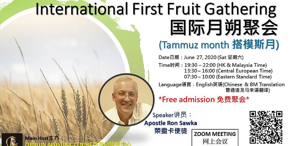 FIRST FRUITS (TAMMUZ) - ZEBULON APOSTOLIC CENTER (HK)