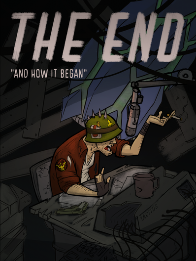 The End, and How it Began!