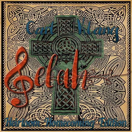 Carl Klang Tribute - Selah - Heirloom Ho