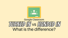 What is the difference between 'handed in' and 'turned in' in Google Classroom?