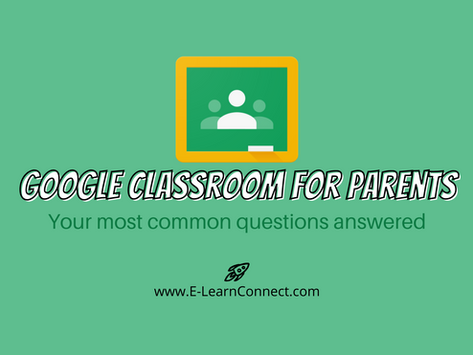 Google Classroom for Parents: Most Common Questions Answered