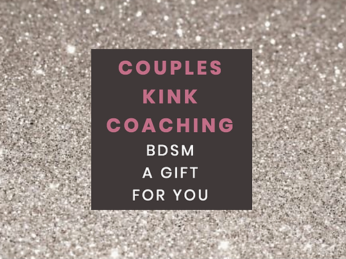 COUPLES KINK THERAPY Session 2 Hours