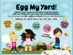 Egg My Yard- Easter Fun