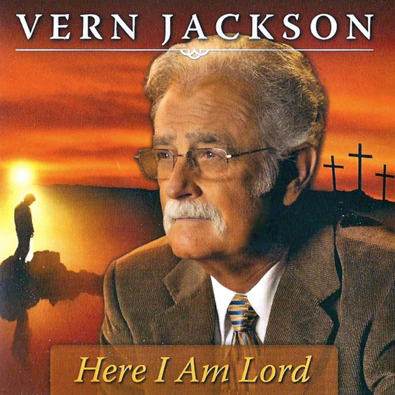 Vern Jackson Here I AM Lord.jpg
