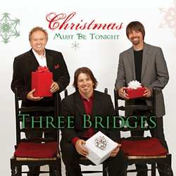 3 Bridges Christmas-Must-Be-Tonight-2011.jpg