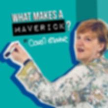 making a maverick - carol glover podcast