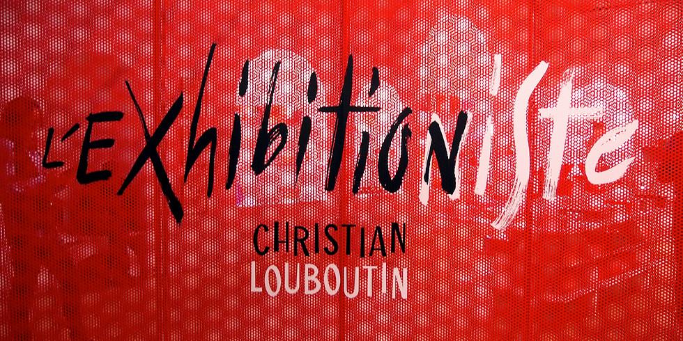 Visite guidée de l'expo Christian Louboutin l'Exhibition[niste] 2
