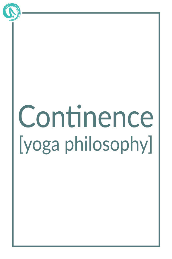 Yoga philosophy- continence