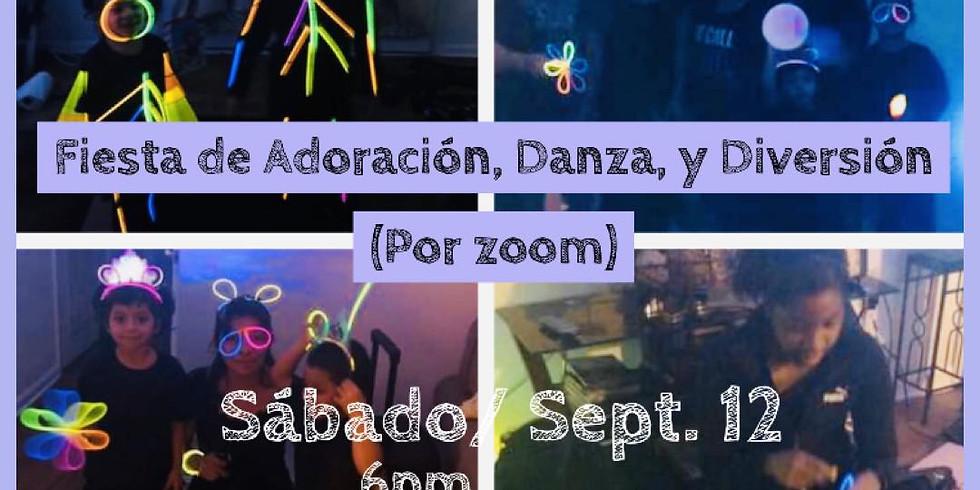Fiesta de Adoración, Danza y Diversión