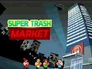 Super Trash Market