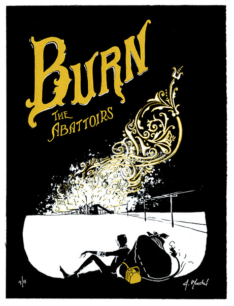 Burn the Abattoirs