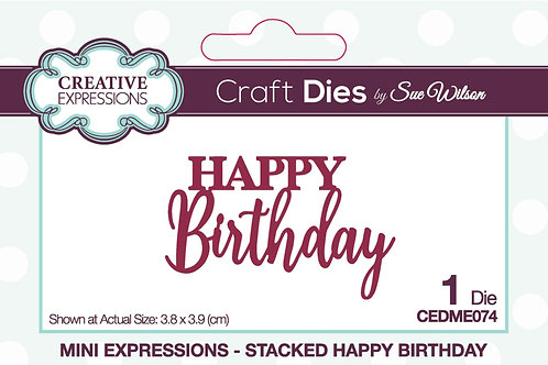 Creative Expressions Sue Wilson Mini Expressions Stacked Happy Birthday Die