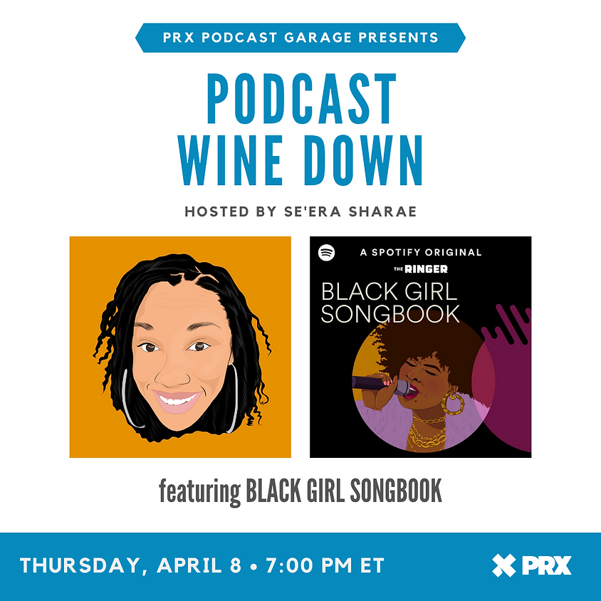 Podcast Wine Down with Black Girl Songbook