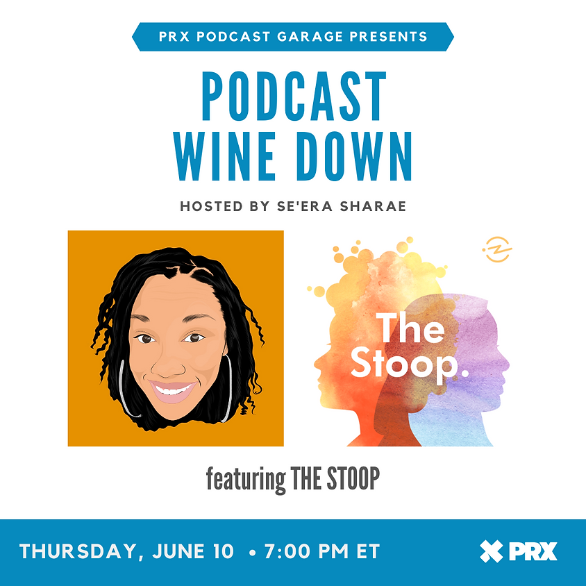 Podcast Wine Down with Radiotopia's The Stoop