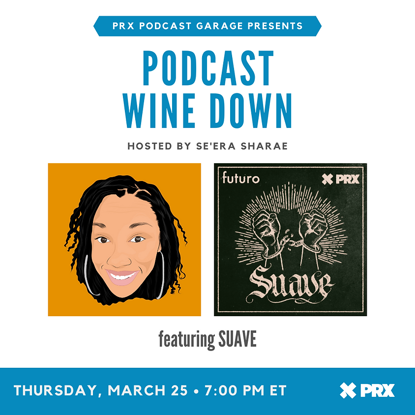 Podcast Wine Down with Suave