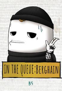 In the Queue: Berghain