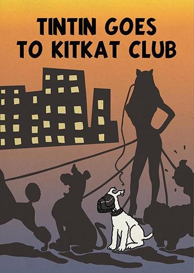 Tintín goes to Kitkat Club