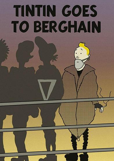 Tintín goes to Berghain
