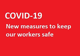 New protective measures in place to comply with COVID-19 workplace rules