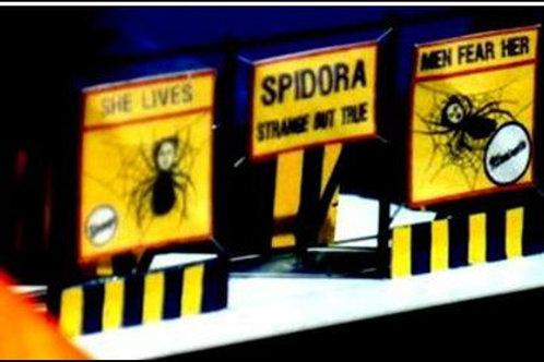 719   Spidora Show w/ tent