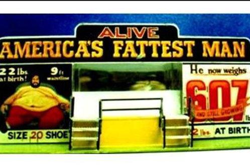 755  Americca Fattest Man Show