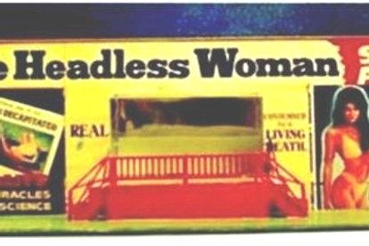 761  Headless Woman Show